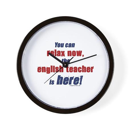 Relax, English teacher here Wall Clock