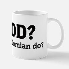 What would Damian do? Mug