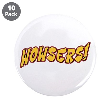 """Wowsers! 3.5"""" Button (10 pack)"""