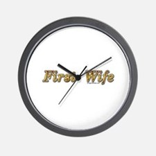 First wife snarky Wall Clock
