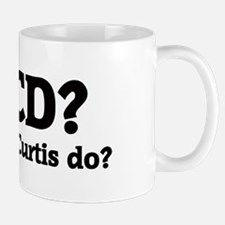 What would Curtis do? Mug