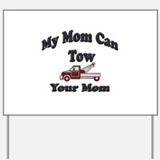 Funny Tow truck Yard Sign
