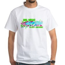 80s Music. It's, Like, Totally Awesome! Shirt