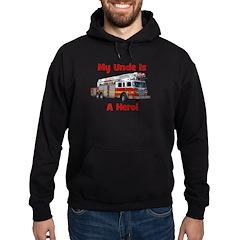 Uncle Is My Hero FireTruck Hoodie