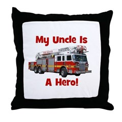 Uncle Is My Hero FireTruck Throw Pillow