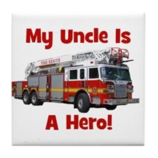 Uncle Is My Hero FireTruck Tile Coaster