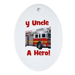 Uncle Is My Hero FireTruck Ornament (Oval)