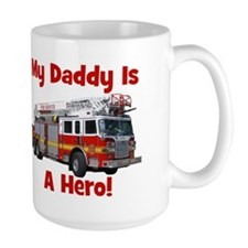 Daddy Is My Hero FireTruck Mug
