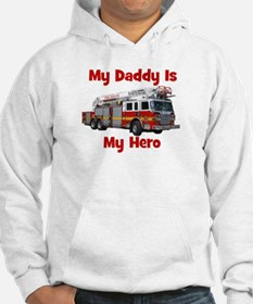 Daddy Is My Hero FireTruck Hoodie