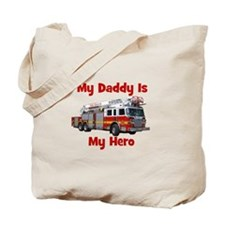 Daddy Is My Hero FireTruck Tote Bag