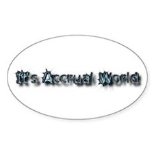 It's Accrual World Decal