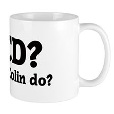 What would Colin do? Mug