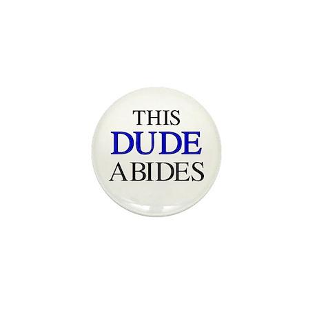 This Dude Abides Mini Button (10 pack)