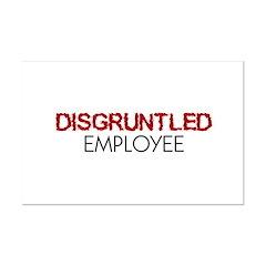 Disgruntled Employee Posters