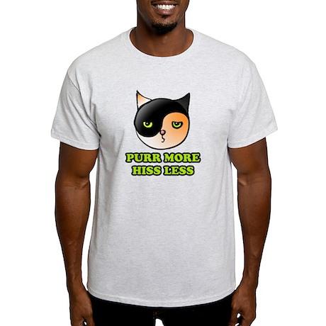 Purr More Hiss Less Light T-Shirt