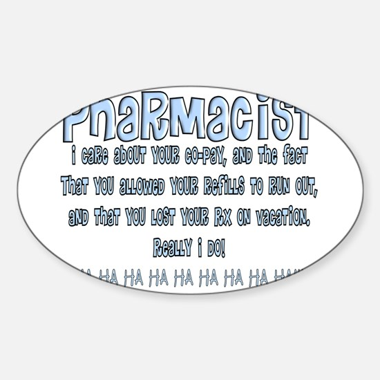 Pharmacist II Sticker (Oval)