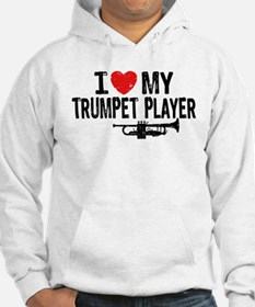 I love My Trumpet Player Hoodie
