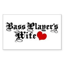 Bass Player's Wife Decal