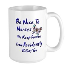 be nice to nurses butterfly copy Mugs