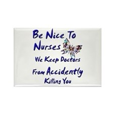 be nice to nurses butterfly copy Magnets