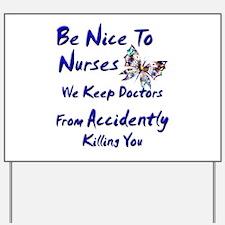 Nursing student Yard Sign