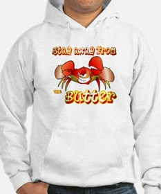 Crabs don't like BUTTER Hoodie