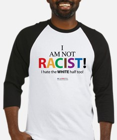 Not Racist Baseball Jersey