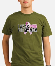 I Wear Pink for My Mom T-Shirt