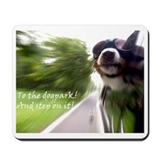 To the Dogpark! Mousepad