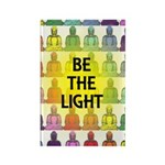 BE THE LIGHT Rectangle Magnet