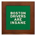 Boston Drivers Are Insane Framed Tile