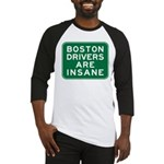 Boston Drivers Are Insane Baseball Jersey