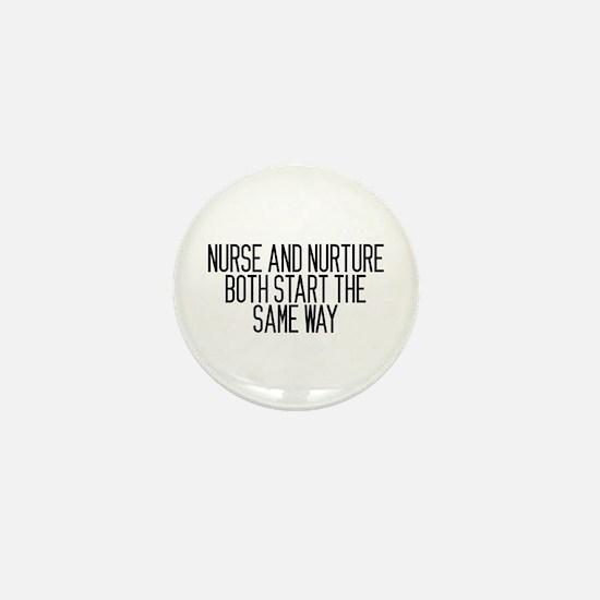 Nurse and Nurture Mini Button