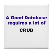 "Database ""CRUD"" Tile Coaster"