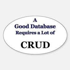 """CRUD"" Oval Decal"