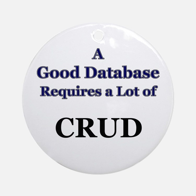 """CRUD"" Ornament (Round)"