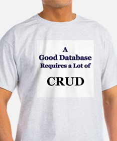 """CRUD"" Ash Grey T-Shirt"