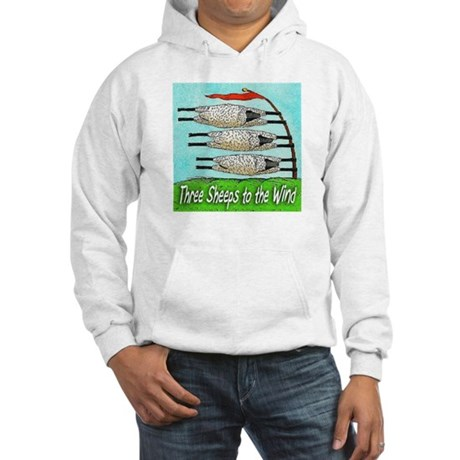"""""""Three Sheeps to the Wind"""" Hooded Sweats"""