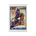 Care is Costly Poster Art Rectangle Magnet