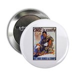 Care is Costly Poster Art Button