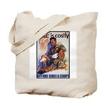 Care is Costly Poster Art Tote Bag