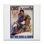 Care is Costly Poster Art Tile Coaster