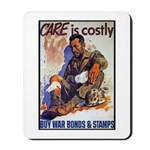 Care is Costly Poster Art Mousepad
