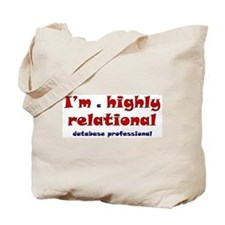 """Highly Relational"" Tote Bag"