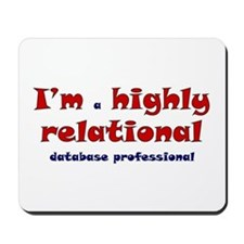 """""""Highly Relational"""" Mousepad"""