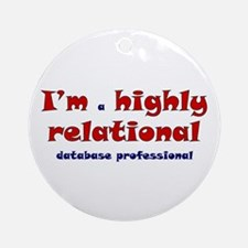 """Highly Relational"" Ornament (Round)"