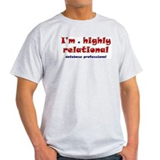 """Highly Relational"" Ash Grey T-Shirt"