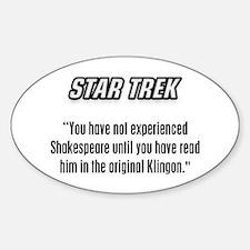 Shakespeare in Klingon Sticker (Oval)