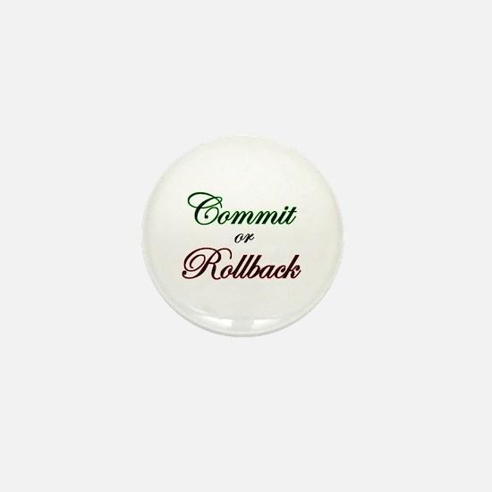 """""""Commit or Rollback"""" Mini Button"""