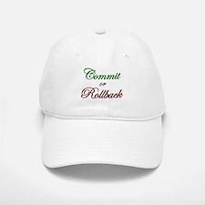 """Commit or Rollback"" Baseball Baseball Cap"